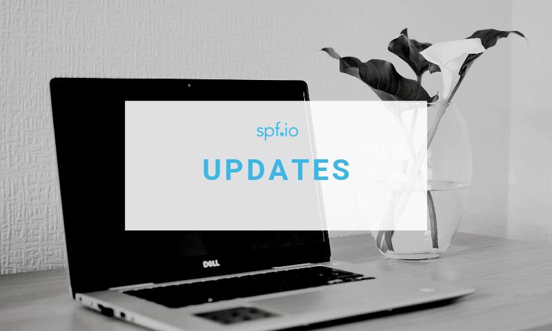 Spf.io March 2019 Release Updates